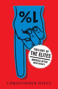 Book Review: Twilight of the Elites